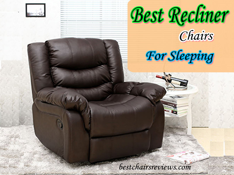 Fabulous Best Recliner Chairs For Sleeping In November 2019 Reviews Gmtry Best Dining Table And Chair Ideas Images Gmtryco