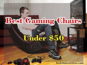 best gaming chairs under $50