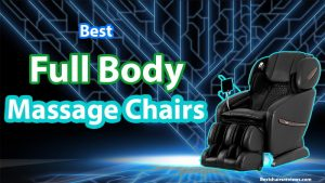 best full body massage chairs