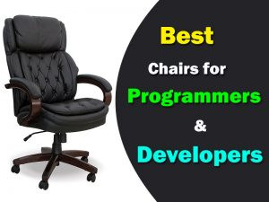 Best Chairs For Programmers & Developers