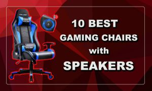 best gaming chairs with speakers