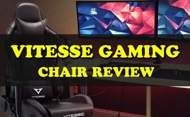 Vitesse Gaming Chair Review