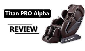 titan pro alpha massage chair review