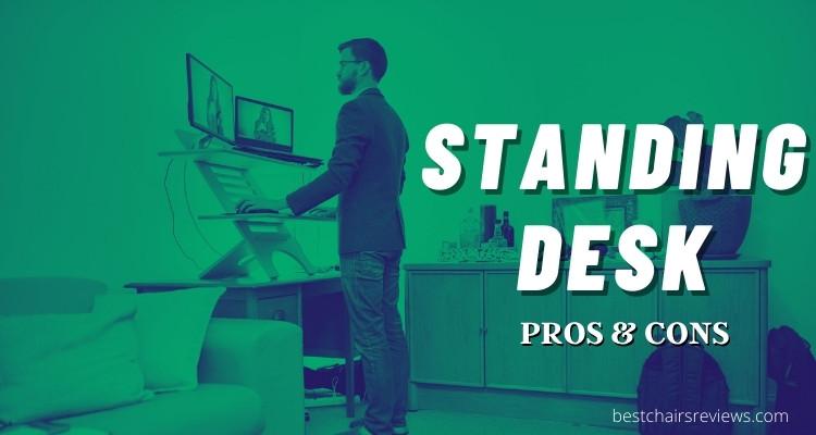 standing desk pros cons